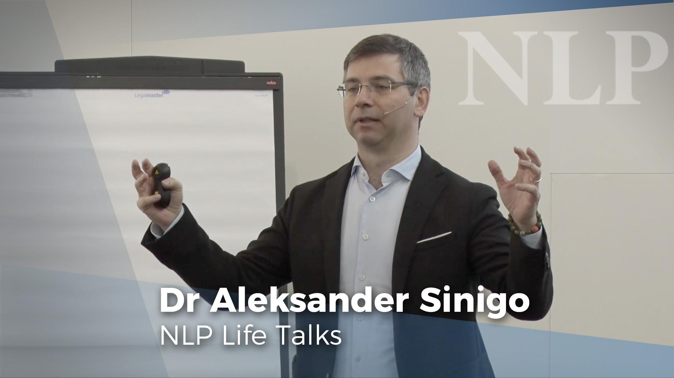 Dr Aleksander Sinigo's NLP Life Talk