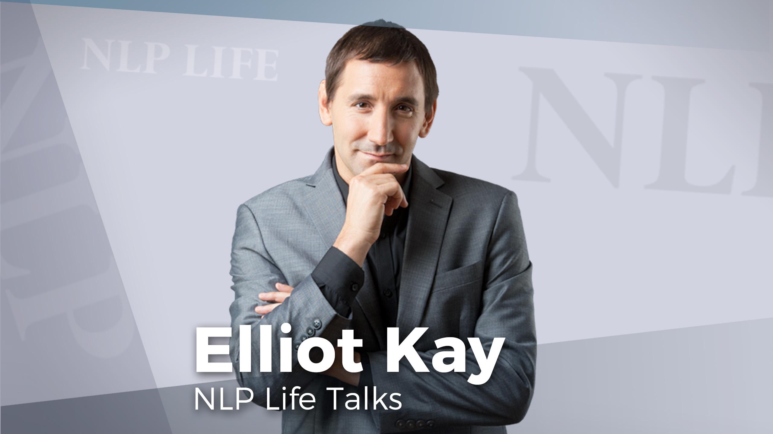 Elliot Kaye's NLP Life Talk