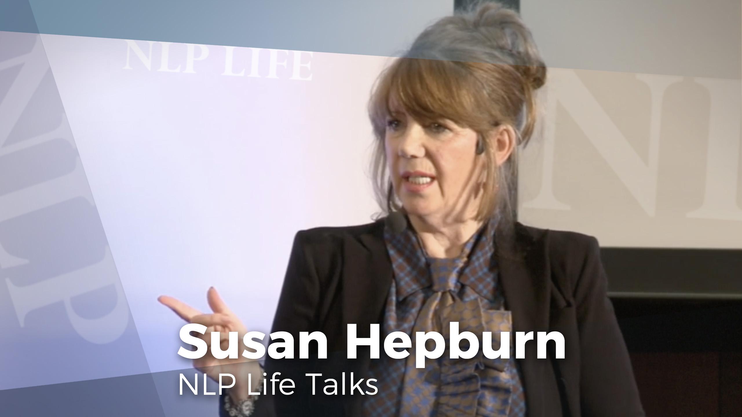 Susan Hepburn's NLP Life Talk