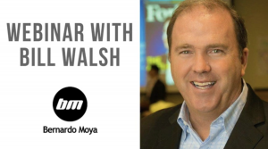 Bill Walsh - Webinar