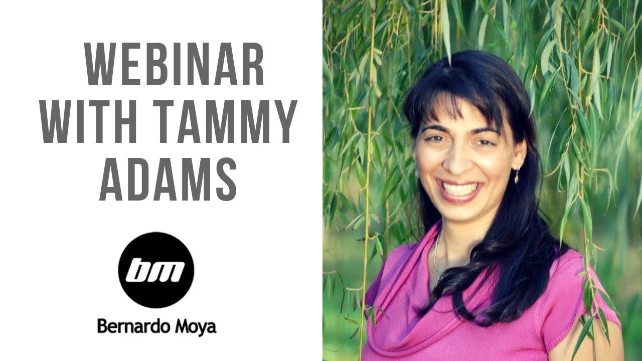 Tammy Adams - Webinar