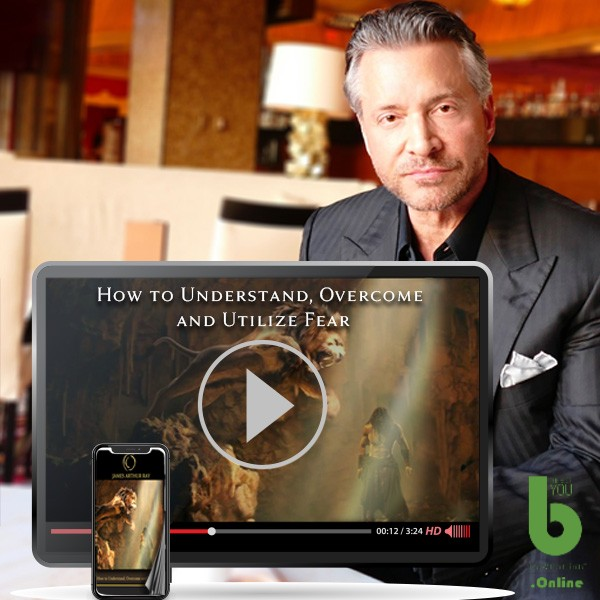 James Arthur Ray's How to Understand, Overcome and Utilize Fear